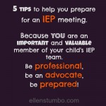 5 tips to help you prepare for an IEP