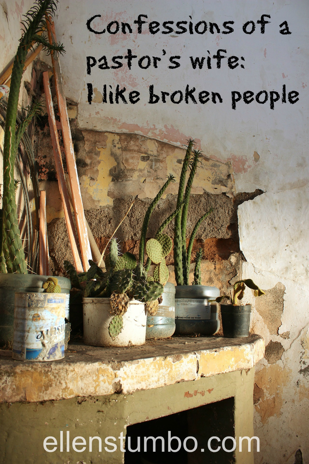 Confessions of a pastor's wife: I like broken people