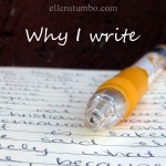 I write because…