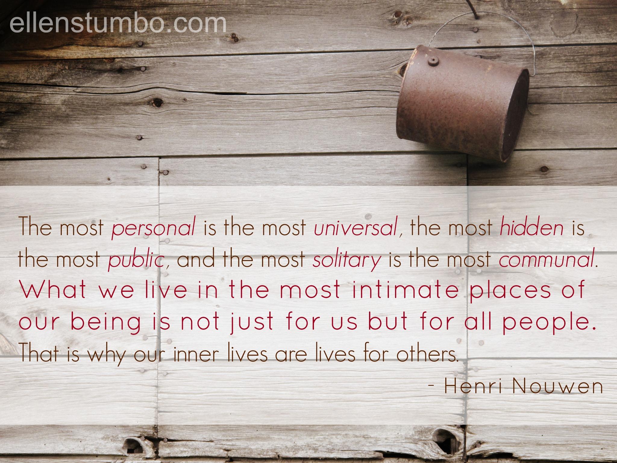 Henri Nouwen quote - Ellen Stumbo
