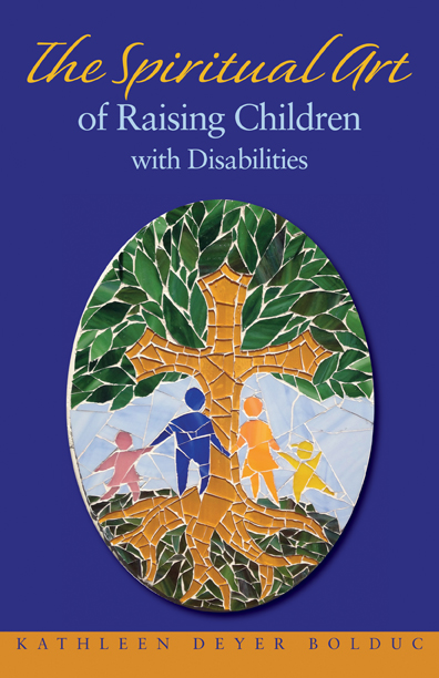 Celebration by Kathleen Bolduc (On raising kids with disabilities)